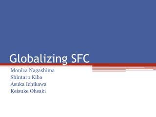 Globalizing SFC