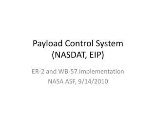 Payload Control System  (NASDAT, EIP)