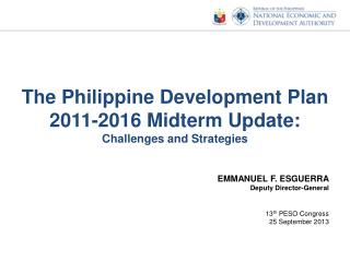 The Philippine Development Plan 2011-2016 Midterm Update: Challenges and Strategies