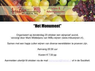 """""""Het Monument""""   Organiseert op donderdag 23 oktober een wijnproef avond,"""