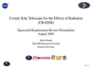 Justin Kasper CRaTER Instrument Scientist Boston University