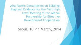 Seoul, 10 -11 March, 2014