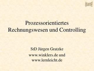 Prozessorientiertes Rechnungswesen und Controlling