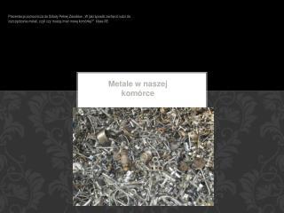 Metale w naszej komórce