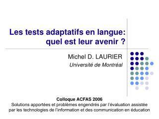 Les tests adaptatifs en langue: quel est leur avenir ?