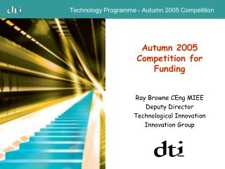 Autumn 2005 Competition for Funding