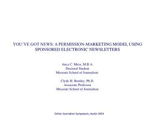YOU'VE GOT NEWS: A PERMISSION-MARKETING MODEL USING SPONSORED ELECTRONIC NEWSLETTERS