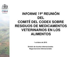 1 octubre de 2010 División de Asuntos Internacionales Negociaciones Internacionales