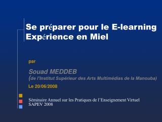 Se pr é parer pour le E-learning Exp é rience en Miel