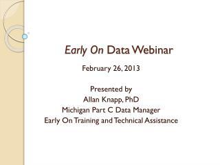 Early On  Data Webinar