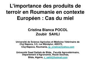 L'importance des produits de terroir en Roumanie en contexte Européen : Cas du miel