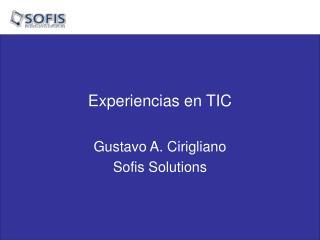 Experiencias en TIC