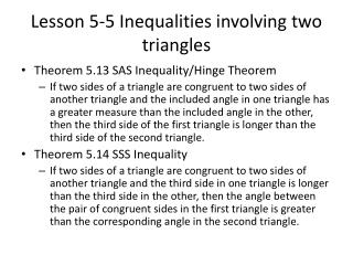 Lesson 5-5 Inequalities involving two triangles