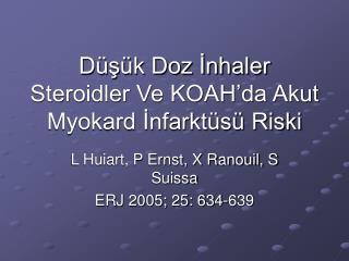 Düşük Doz İnhaler Steroidler Ve KOAH'da Akut Myokard İnfarktüsü Riski