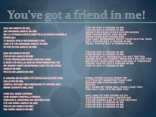 You � ve  got a friend in me!