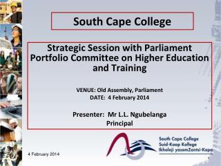 South Cape  College