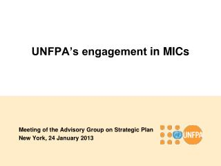 UNFPA's engagement  in  MICs