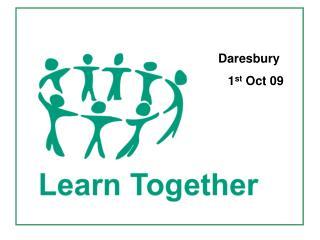 Daresbury      1 st  Oct 09
