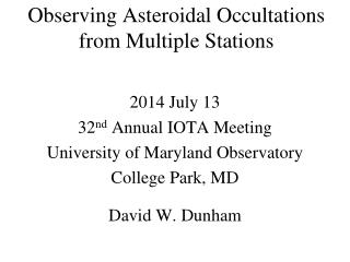 Observing Asteroidal Occultations from Multiple Stations