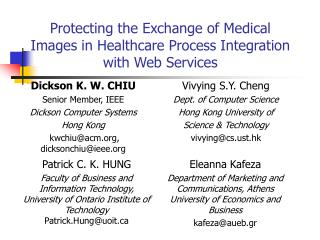 Protecting the Exchange of Medical Images in Healthcare Process Integration with Web Services