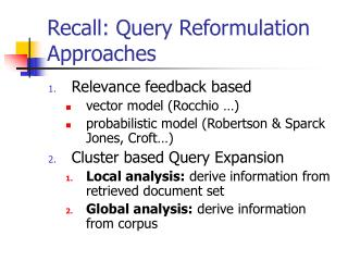 Recall: Query Reformulation Approaches