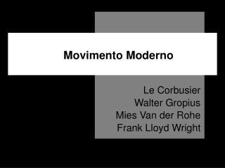 Movimento Moderno