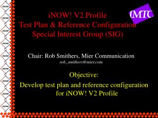 iNOW! V2 Profile Test Plan & Reference Configuration Special Interest Group (SIG)