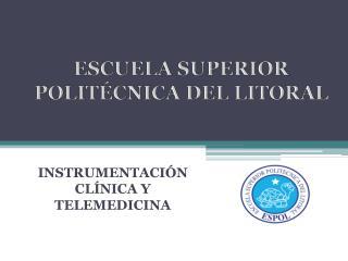 INSTRUMENTACIÓN CLÍNICA Y TELEMEDICINA
