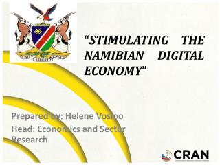 Prepared by: Helene Vosloo Head: Economics and Sector Research
