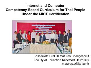 Internet and Computer  Competency-Based Curriculum for Thai People  Under the MICT Certification