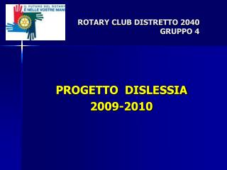 PROGETTO  DISLESSIA 2009-2010