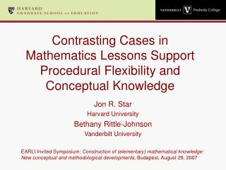 Contrasting Cases in  Mathematics Lessons Support  Procedural Flexibility and  Conceptual Knowledge