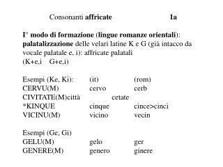Consonanti  affricate                               1a