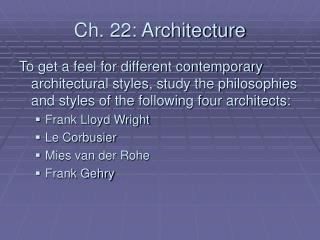 Ch. 22: Architecture