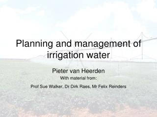 Planning and management of irrigation water