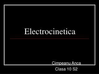 Electrocinetica