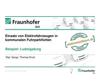Einsatz von Elektrofahrzeugen in kommunalen Fuhrparkflotten Beispiel: Ludwigsburg