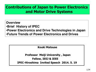 Contributions  of Japan to Power Electronics                    and Motor Drive Systems