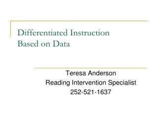 Differentiated Instruction  Based on Data