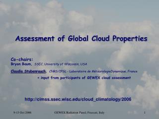 Assessment of Global Cloud Properties