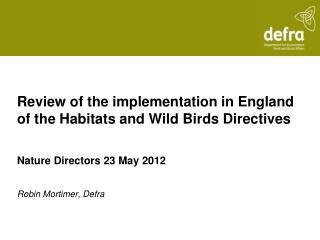 Review of the implementation in England of the Habitats and Wild Birds Directives