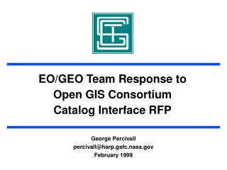 EO/GEO Team Response to Open GIS Consortium Catalog Interface RFP