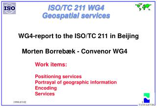 ISO/TC 211 WG4 Geospatial services