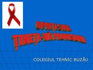 OPRIŢI SIDA. ŢINEŢI-VĂ PROMISIUNEA