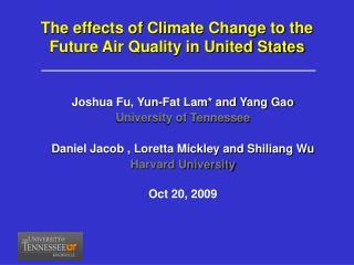 Joshua Fu, Yun-Fat Lam* and Yang Gao University of Tennessee