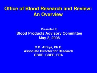 Office of Blood Research and Review: An Overview