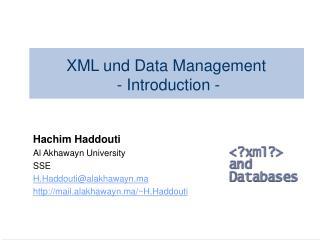 XML und Data Management  - Introduction -