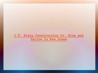 J.F. Kiely Construction Co.