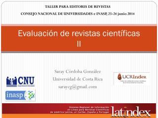 Evaluación de revistas científicas II