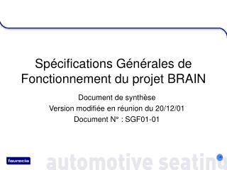 Spécifications Générales de Fonctionnement du projet BRAIN